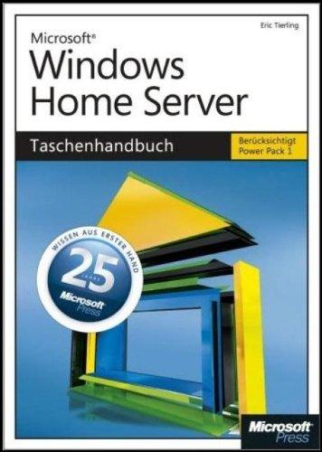 9783866451186: Microsoft Windows Home Server - Das Taschenhandbuch