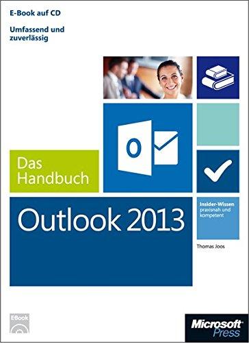9783866451612: Microsoft Outlook 2013 - Das Handbuch: Insider-Wissen - praxisnah und kompetent