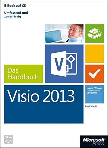 Microsoft Visio 2013 - Das Handbuch (Buch + E-Book): René Martin