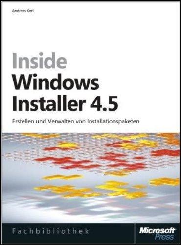 Inside Windows Installer 4.5: Kerl, Andreas