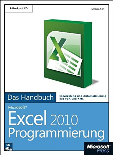 9783866454606: Microsoft Excel 2010 Programmierung - Das Handbuch: Entwicklung und Automatisierung mit VBA und XML / E-BOOK auf CD