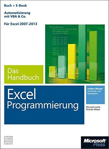 9783866454705: Microsoft Excel Programmierung - Das Handbuch (Buch + E-Book). Automatisierung mit VBA & Co - Für Excel 2007 - 2013.