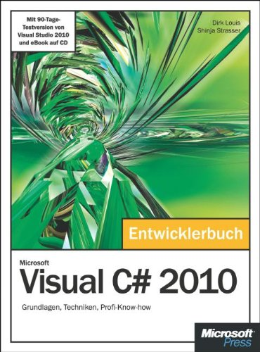 9783866455290: Microsoft Visual C# 2010 - Das Entwicklerbuch: Grundlagen, Techniken, Profi-Know-how