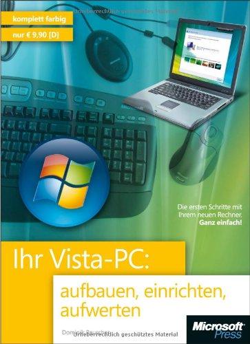 9783866455429: Ihr Vista-PC: aufbauen, einrichten, aufwerten
