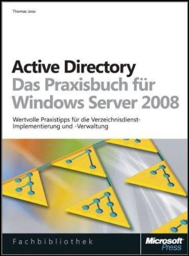 9783866456303: Active Directory - Das Praxisbuch für Windows Server 2008