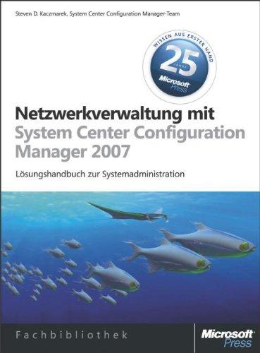 9783866456471: Netzwerkverwaltung mit Microsoft System Center Configuration Manager 2007