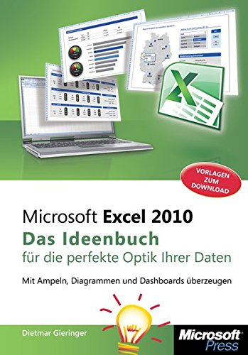 Microsoft Excel 2010 - Das Ideenbuch Fur: Dietmar Gieringer, Dieter