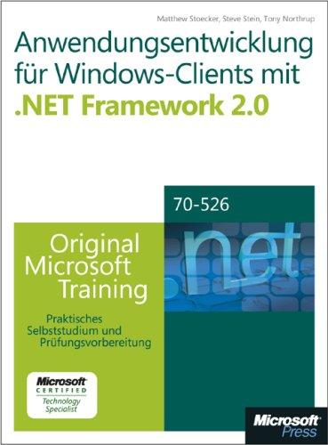 Anwendungsentwicklung für Windows-Clients mit Microsoft .NET Framework 2.0 - Original ...