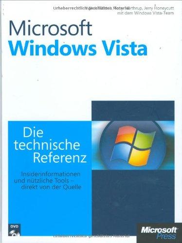 Microsoft Windows Vista - Die technische Referenz: Mitch Tulloch