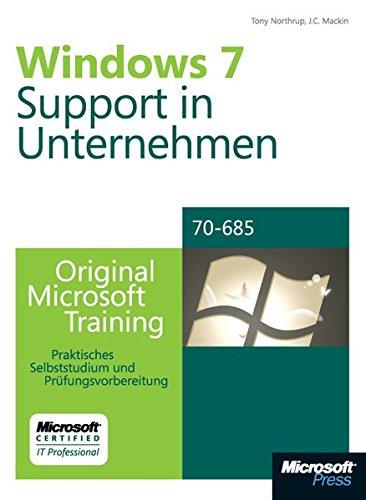 9783866459854: Microsoft Windows 7 - Unternehmenssupport - Original Microsoft Training für Examen 70-685
