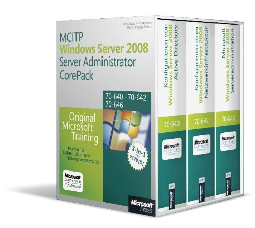 9783866459991: MCITP Serveradministrations CorePack - Original Microsoft Training für Examen 70-640, 70-642, 70-646