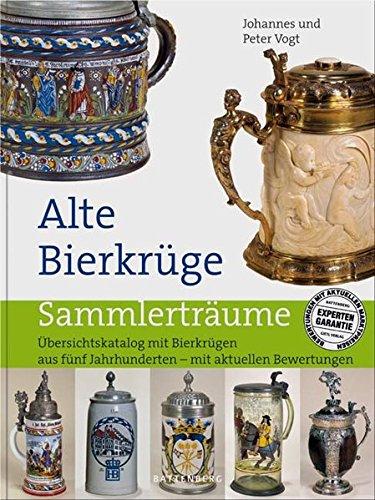 9783866460218: Alte Bierkrüge: Übersichtskatalog mit Bierkrügen aus fünf Jahrhunderten - mit aktuellen Bewertungen / Old Beer Mugs Catalog From The Last 5 Centuries