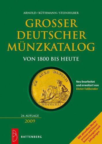 9783866460355: Großer deutscher Münzkatalog 2009: von 1800 bis heute