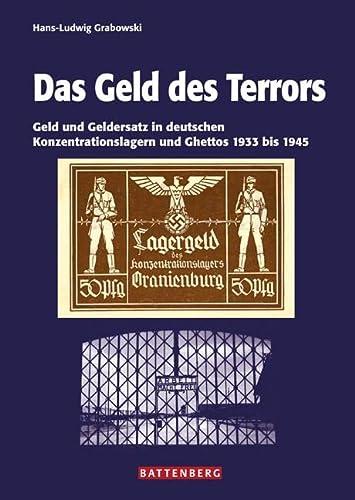 9783866460409: Das Geld des Terrors: Geld und Geldersatz in deutschen Konzentrationslagern und Ghettos 1933 bis 1945