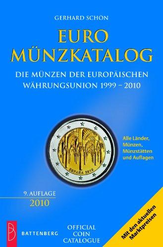 9783866460539: Euro Münzkatalog. Die Münzen der europäischen Währungsunion 1999 - 2010: Alle Länder, Münzen, Münzstätten und Auflagen