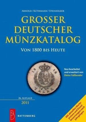 9783866460560: Großer Deutscher Münzkatalog 2011: von 1800 bis heute