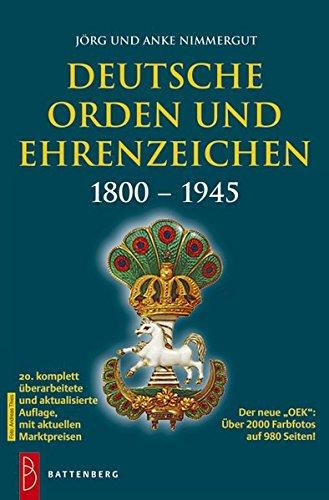 9783866461109: Deutsche Orden und Ehrenzeichen: 1800 - 1945