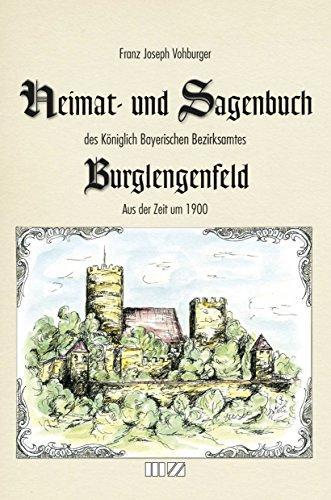 9783866463479: Heimat- und Sagenbuch des Königlich Bayerischen Bezirksamtes Burglengenfeld aus der Zeit um 1900