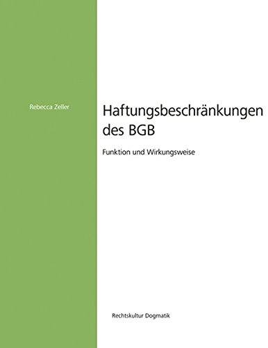 Haftungsbeschränkungen des BGB: Rebecca Zeller