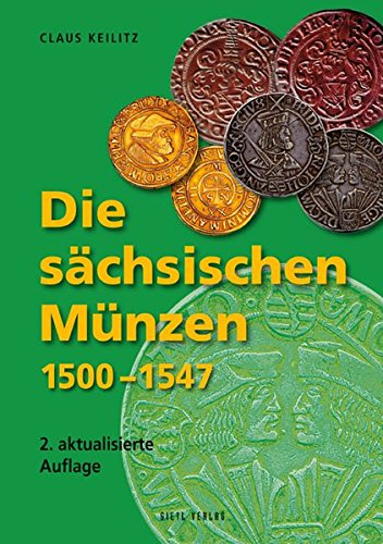 Die sächsischen Münzen: Claus Keilitz