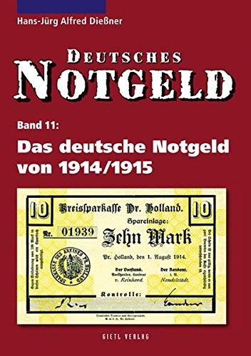 9783866465350: Das deutsche Notgeld von 1914/1915