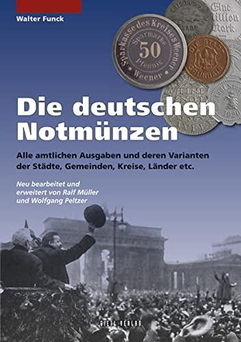 Die deutschen Notmünzen: Walter Funck