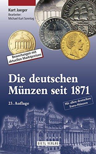 9783866465541: Die deutschen Münzen seit 1871: Bewertungen mit aktuellen Marktpreisen