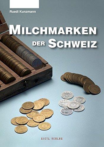 9783866465558: Milchmarken der Schweiz: Geschichte und Katalog mit Bewertungen