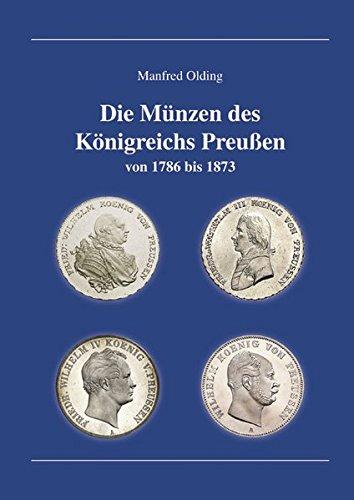 Die Münzen des Königreichs Preußen: Manfred Olding