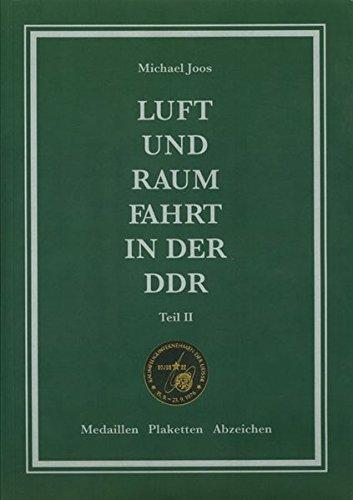 Luft- und Raumfahrt in der DDR, Teil 2: Medaillen, Plaketten, Abzeichen: Joos, Michael