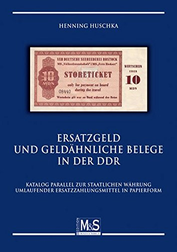 9783866468030: Ersatzgeld und geldähnliche Belege in der DDR: Katalog parallel zur staatlichen Währung umlaufender Ersatzzahlungsmittel in Papierform