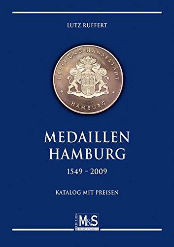 9783866468061: Medaillen Hamburg 1549 - 2009: Katalog mit Preisen