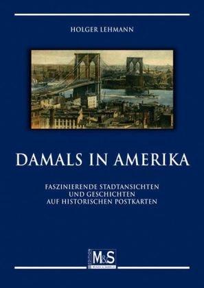 Damals in Amerika: Holger Lehmann