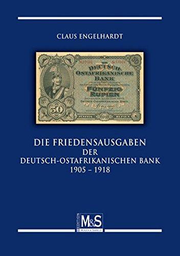 9783866468153: Die Friedensausgaben der Deutsch-Ostafrikanischen Bank 1905 - 1918