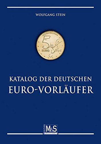 9783866468160: Katalog der deutschen Euro-Vorläufer: Alle lokal und zeitlich begrenzt kursgültigen Euro der Bundesrepublik Deutschland