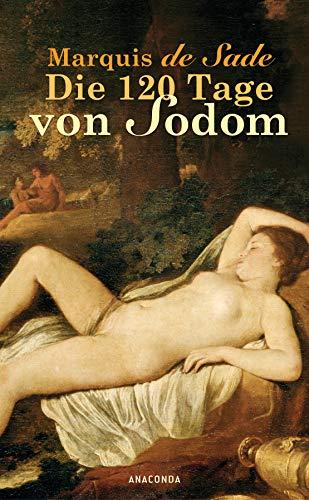 Die 120 Tage von Sodom: Sade, D. A.