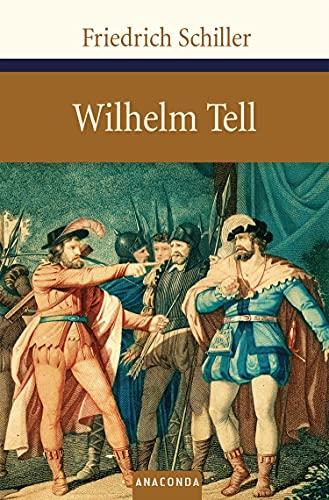 Wilhelm Tell: Schiller, Friedrich