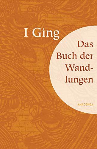 9783866470798: I Ging: Das Buch der Wandlungen