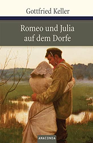 9783866471146: Romeo und Julia auf dem Dorfe