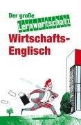 9783866471351: Der große Lernwortschatz Wirtschaftsenglisch: 10000 Stichworte zu 80 Themen