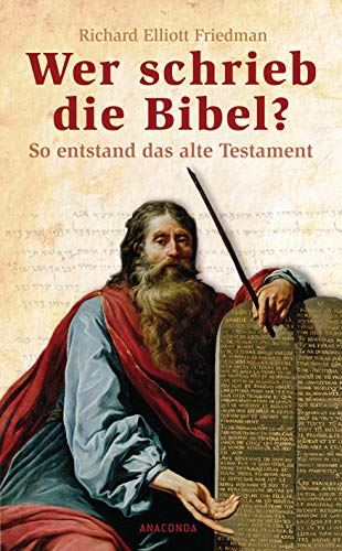 9783866471443: Wer schrieb die Bibel?: So entstand das alte Testament