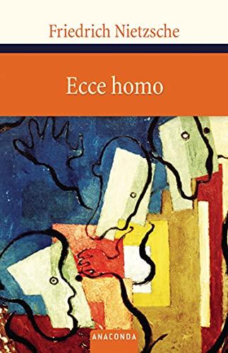 9783866471801: Ecce homo: Wie man wird, was man ist
