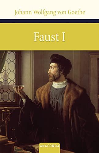 Faust I: Johann Wolfgang von