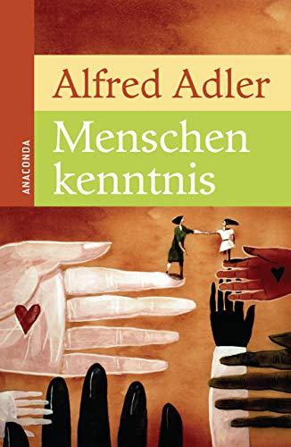 Menschenkenntnis: Alfred Adler