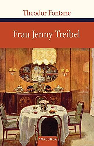 Frau Jenny Treibel: Theodor Fontane