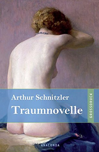 Traumnovelle: Arthur Schnitzler