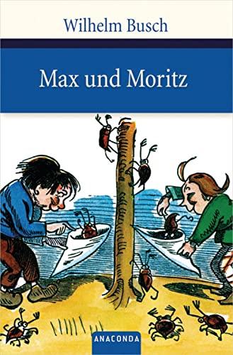 9783866473010: Max und Moritz: Eine Bubengeschichte in sieben Streichen