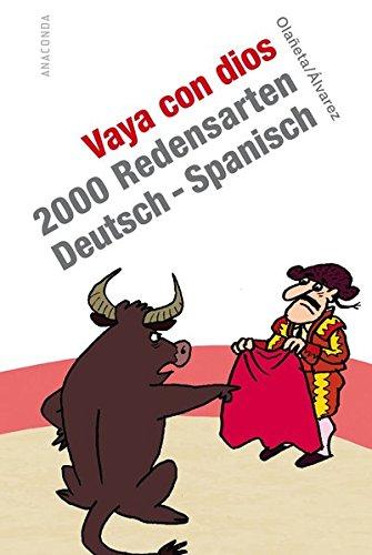 9783866473287: Álvarez Olañeta, P: Vaya con dios