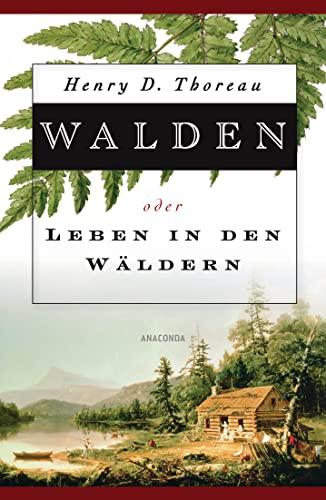9783866473775: Walden: oder Leben in den Wäldern