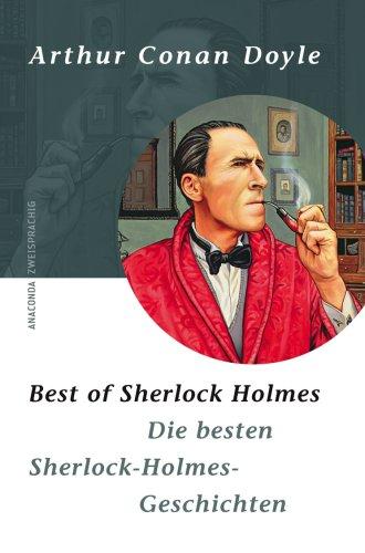 9783866473799: Best of Sherlock Holmes/Die besten Sherlock-Holmes-Geschichten